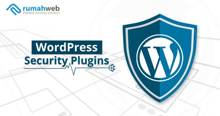 Plugin Keamanan WordPress Terbaik di Tahun 2018