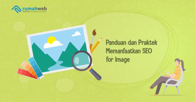 Banner Blog Panduan dan Praktek Memanfaatkan SEO for Images