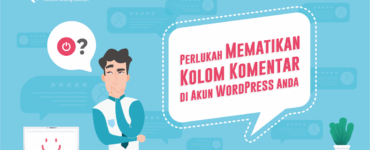 Banner Blog Perlukah Mematikan Kolom Komentar di Akun WordPress Anda