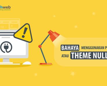 banner blog Bahaya Menggunakan Plugin atau Theme Nulled