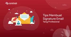 banner artikel - Tips Membuat Signature Email Yang Profesional