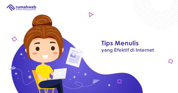 Tips menulis yang efektif di internet