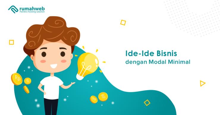ide-ide bisnis dengan modal minimal