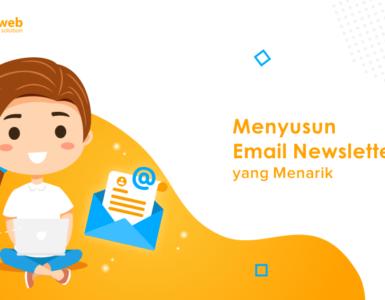 menyusun email newsletter yang menarik