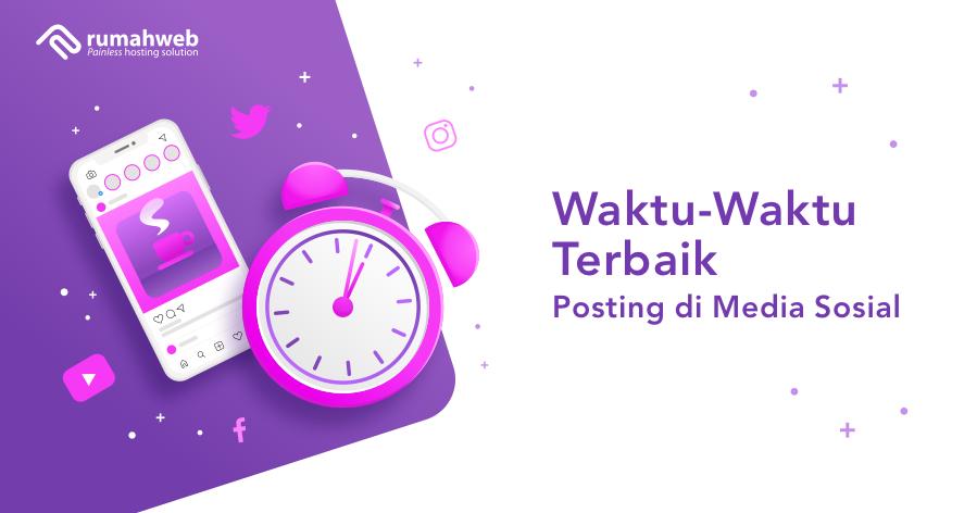 banner blog - waktu-waktu terbaik posting di media sosial