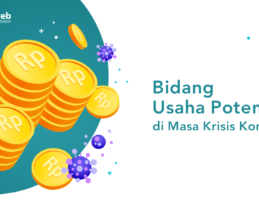 banner blog - bidang usaha potensial di masa krisis korona