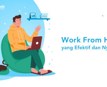 banner blog - work from home yang efektif dan nyaman
