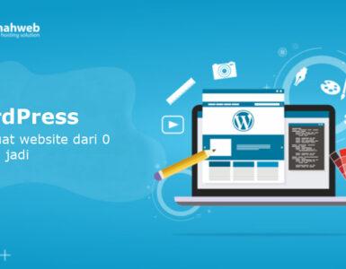 Cara Membuat Website Menggunakan WordPress