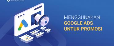Opengraph - Menggunakan Google Ads untuk Promosi