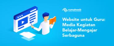 banner blog - Membuat Website untuk Guru - Media Kegiatan Belajar-Mengajar Serbaguna