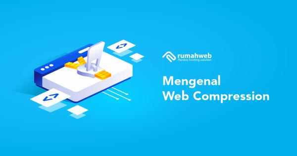 banner blog - mengenal web compression