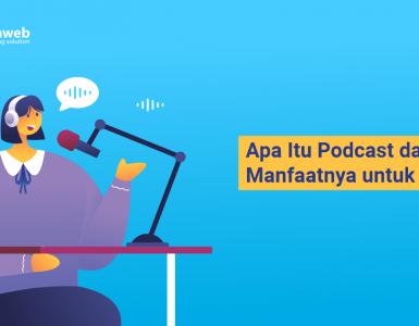 banner blog - Apa Itu Podcast dan Manfaatnya untuk Bisnis-min