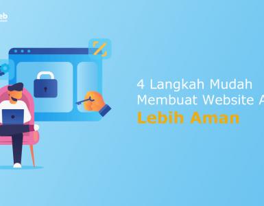 4-Langkah-Membuat-Website-Anda-Lebih-Aman