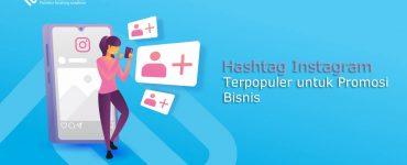 Hashtag Instagram Terpopuler untuk Promosi Bisnis