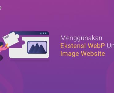banner blog - Menggunakan Format WebP Untuk Image Website