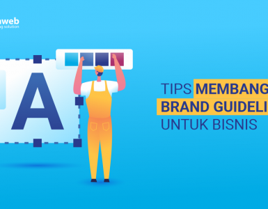 banner blog - Tips Membangun Brand Guidelines untuk Bisnis