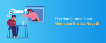 banner blog - Tips dan Strategi Cara Merespon Review Negatif