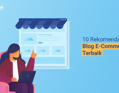 banner blog - 10 Rekomendasi Blog E-Commerce Terbaik
