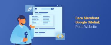 banner blog - Cara Membuat Google Sitelink Pada Website