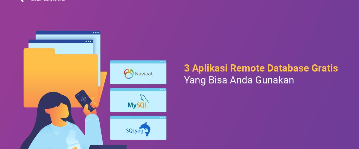 banner blog - 3 Aplikasi Remote Database Gratis Yang Bisa Anda Gunakan