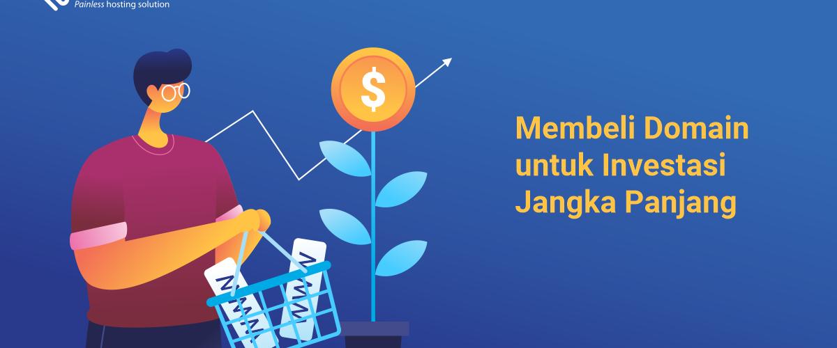 banner blog - Membeli Domain untuk Investasi Jangka Panjang