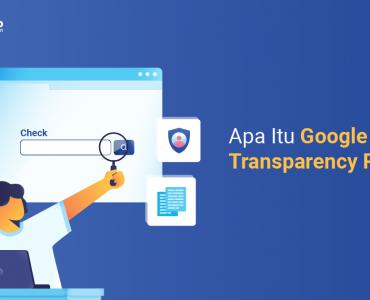 banner - Apa Itu Google Transparency Report