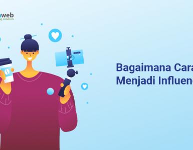 banner blog - Bagaimana Cara Menjadi Influencer