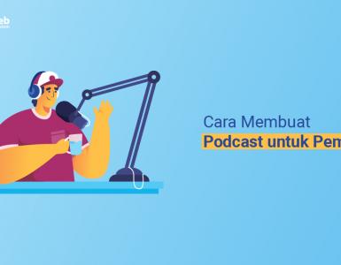 Banner - Cara Membuat Podcast untuk Pemula