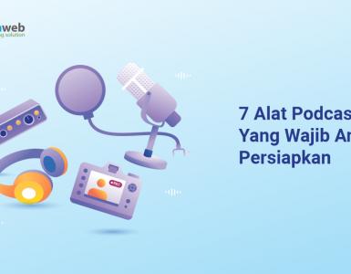 banner blog - 7 Alat Podcast Yang Wajib Anda Persiapkan