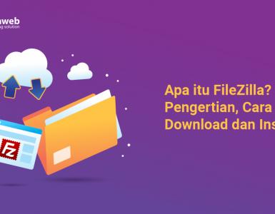 banner blog - Apa itu FileZilla Pengertian, Cara Download dan Install