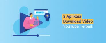 Banner Artikel - 8 Aplikasi Download Video YouTube Terbaik