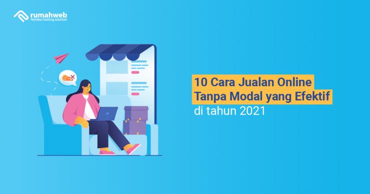 banner blog - 10 Cara Jualan Online Tanpa Modal yang Efektif di tahun 2021