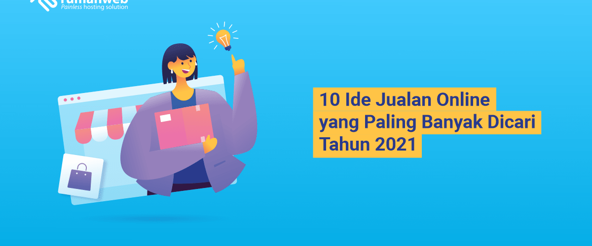 banner blog - 10 Ide Jualan Online yang Paling Banyak Dicari Tahun 2021