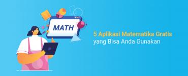banner blog - 5 Aplikasi Matematika Gratis yang Bisa Anda Gunakan