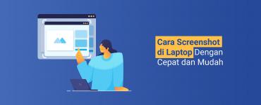 banner - Cara Screenshot di Laptop Dengan Cepat dan Mudah