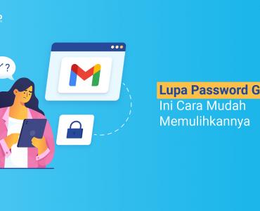 banner - Lupa Password Gmail Ini Cara Mudah Memulihkannya