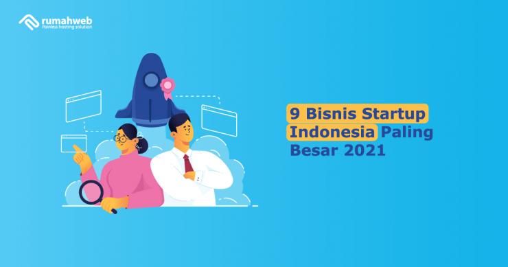 banner - 9 Bisnis Startup Indonesia Paling Besar 2021-min